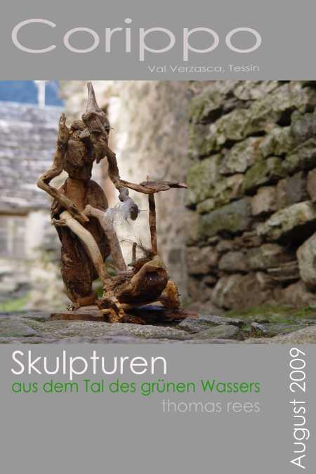 Skulpturen aus dem Tal des gruenen Wassers, Corippo, Tessin, thomas rees