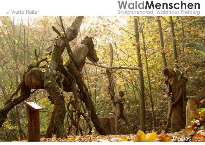 der Vierte Reiter, Skulpturenpfad WaldMenschen